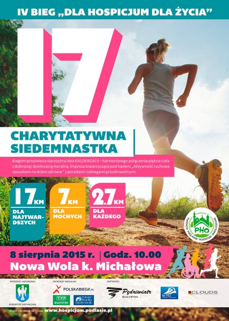 "Charytatywna Siedemnastka – IV Bieg ""Dla hospicjum dla życia"" – 8 sierpnia 2015"