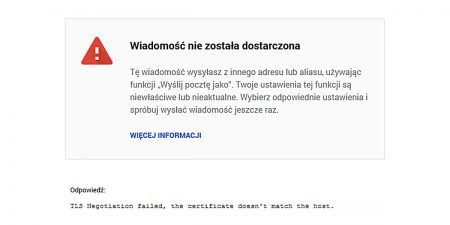 TLS Negotiation failed the certificate doesn't match the host – Błąd wysyłania poczty w Gmail